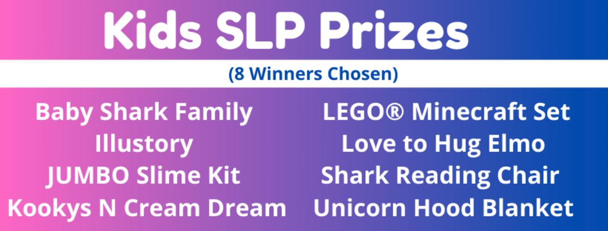 Kids SLP Prizes