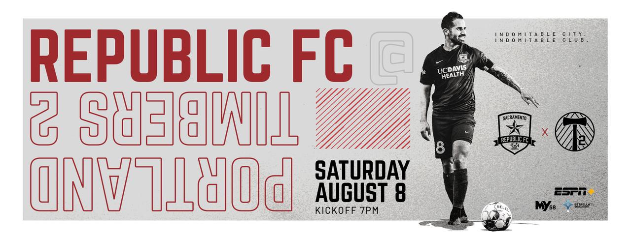 Sacramento Republic FC v Portland Timbers 2 Flyer