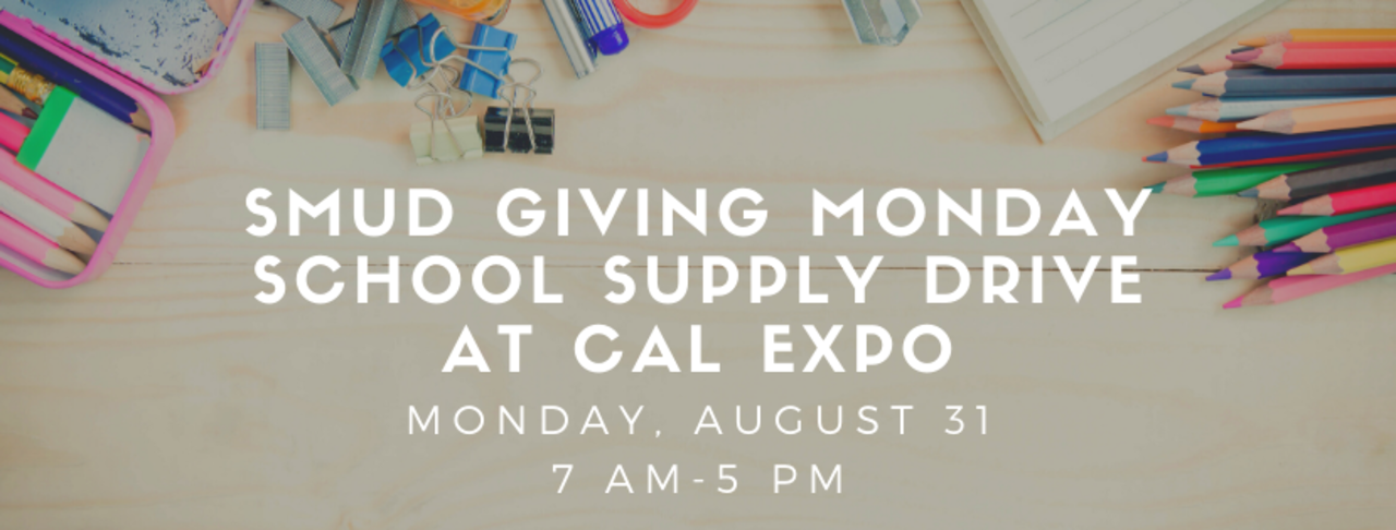 SMUD Giving Monday School Supply Drive at Cal Expo Flyer