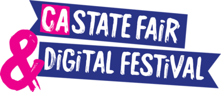 CA State Fair & Digital Festival