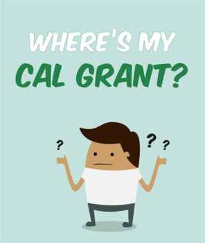 Image: Where's my Cal Grant?