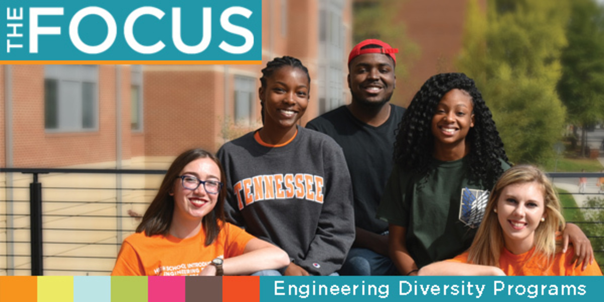 The FOCUS: the annual newsletter from the office of Engineering Diversity Programs.