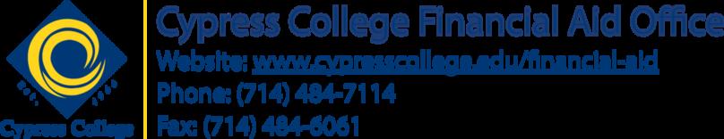 Cypress College email signature: website: cypresscollege.edu/financial-aid, phone: 714-484-7114, fax: 714-484-6061