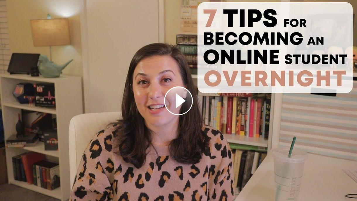 7 Tips for Becoming an Online Student Overnight Video on YouTube