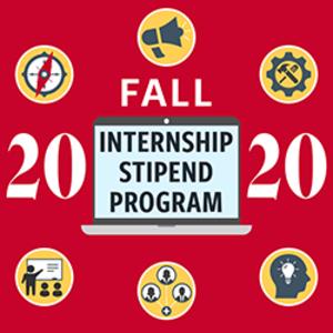 Fall 2020 Internship Stipend Program