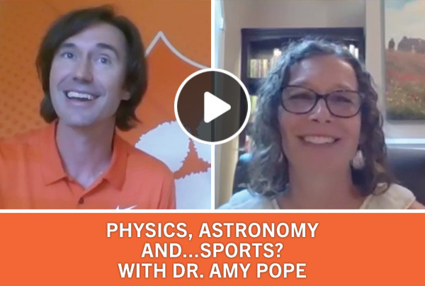 Physics, Astronomy and Sports? with Dr. Amy Pope