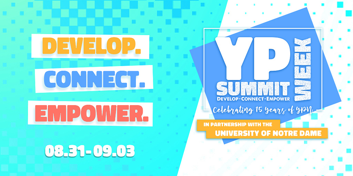 Graphic that says YP Summit; Develop. Connect. Empower. 08.31 - 9,03
