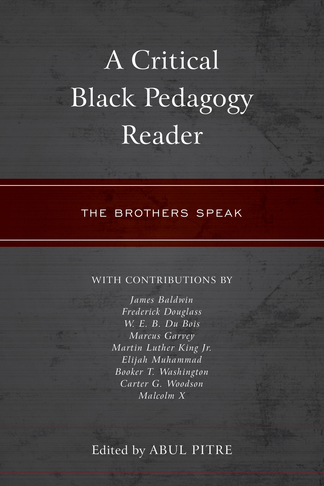 A Critical Black Pedagogy Reader: The Brothers Speak