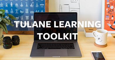 Tulane Learning Toolkit