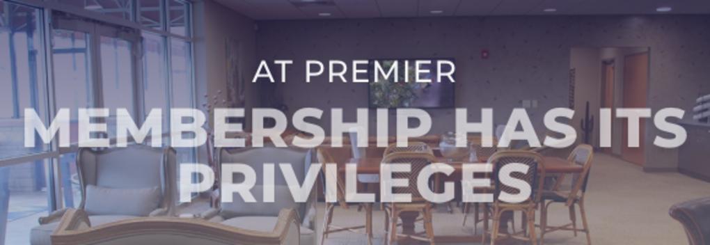 Memberships @ PREMIER