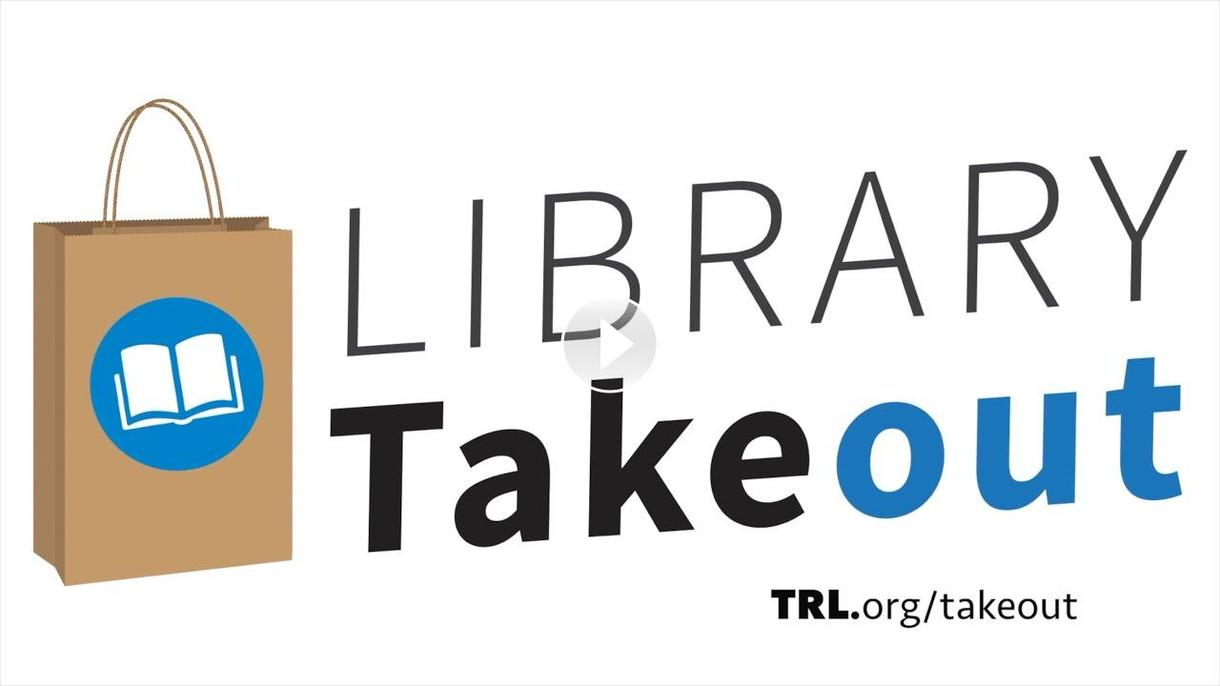 Learn about Library Takeout Service