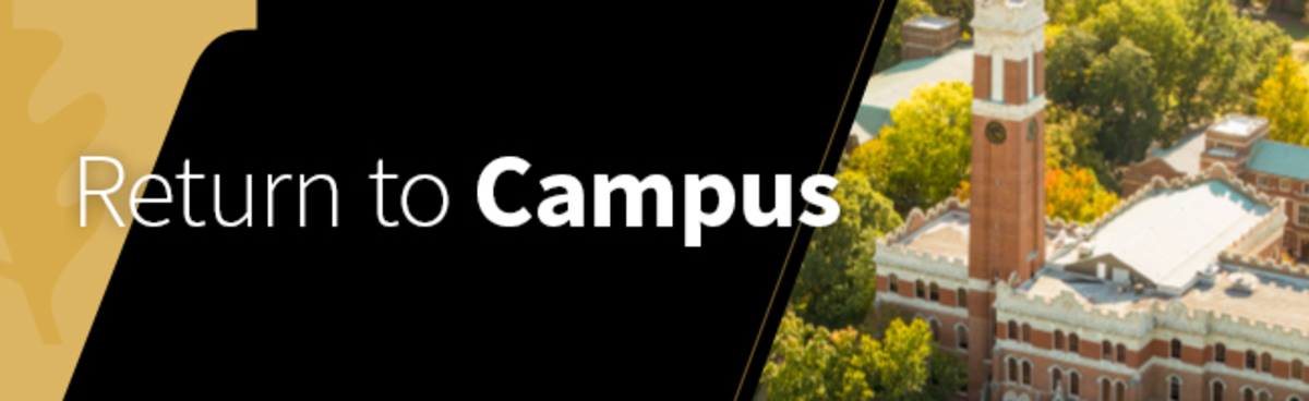 Return to Campus: Our Plan for the Fall Semester