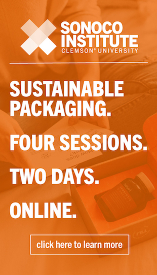 Sonoco Institute Clemson University Sustainable Packaging. Four sessions. Two days. Online. Click here to learn more.