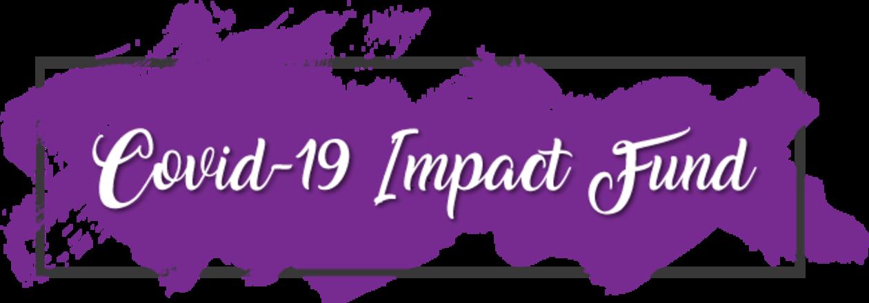 COVID-19 Impact Fund