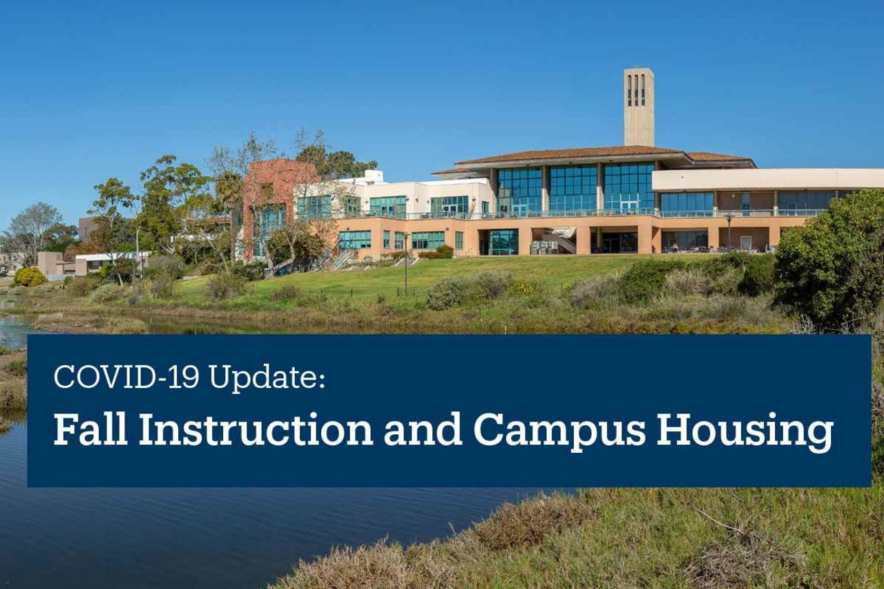 Fall Instruction & Campus Housing