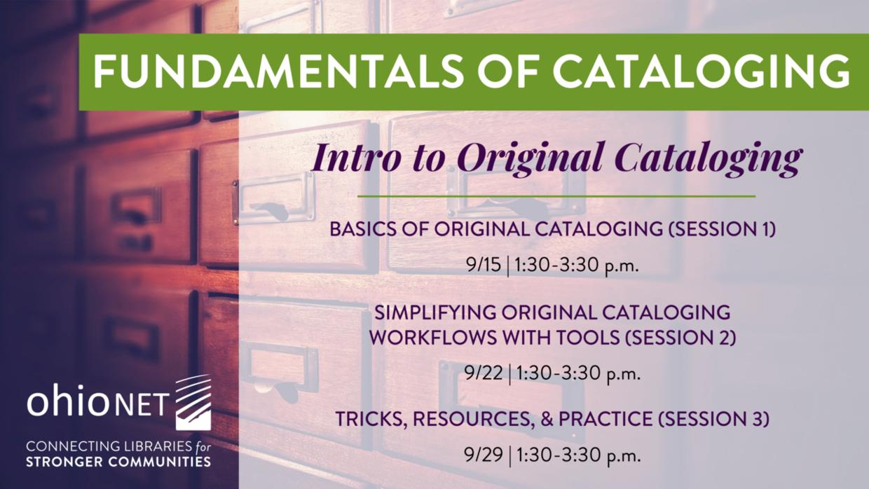 Intro to Original Cataloging: Webinar Series