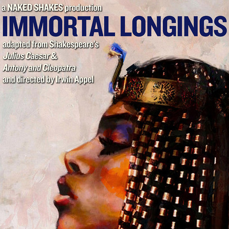 A Naked Shakes Production: Immortal Longings Cover Art