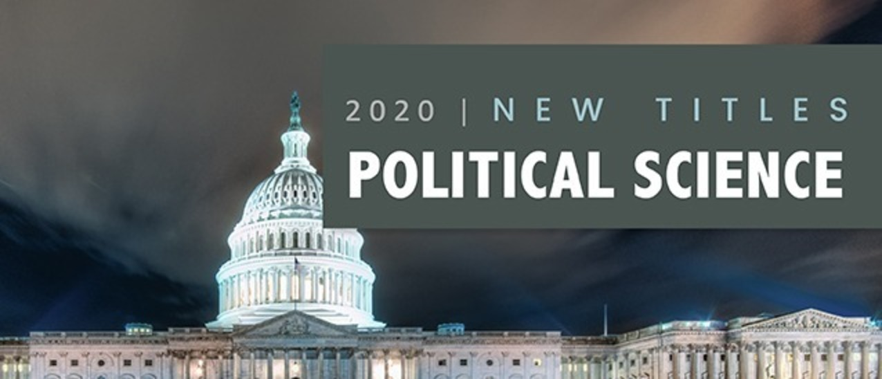 New Titles in Political Science 2020