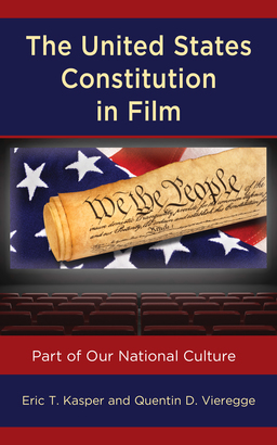 The United States Constitution in Film: Part of Our National Culture