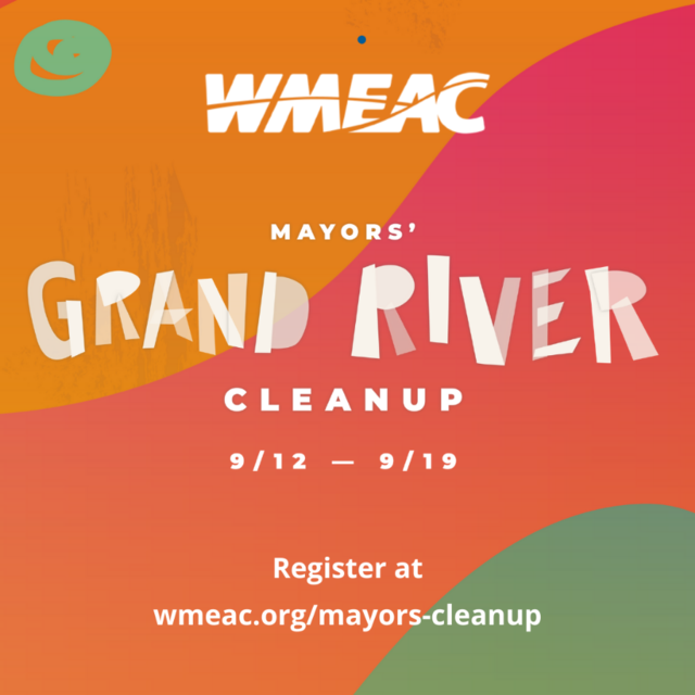 WMEAC Mayors' Grand River Cleanup from 9/12-9/19