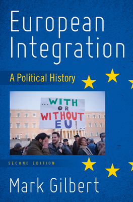 European Integration: A Political History, Second Edition
