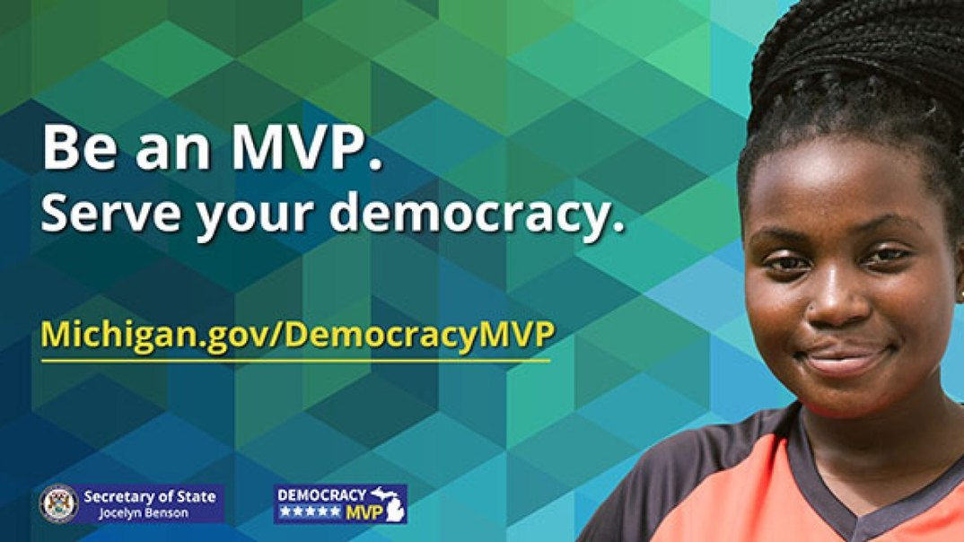 Be an MVP. Serve your democracy.