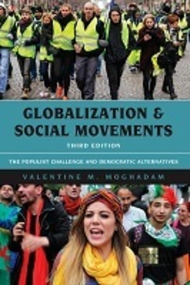 Globalization and Social Movements: The Populist Challenge and Democratic Alternatives, Third Edition