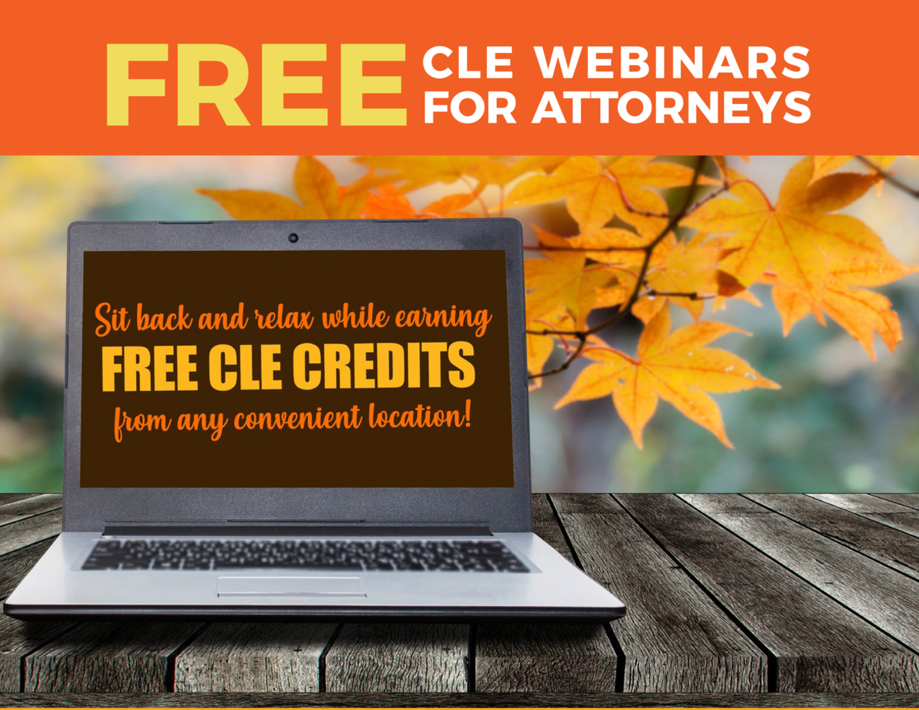 Free CLE Webinar for Attorneys