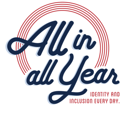 All in all Year, Identity and Inclusion Every Day, logo style with navy script writing and red circle
