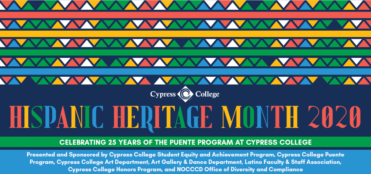 Hispanic Heritage Month 2020 - Celebrating 25 Years of the Puente Program at Cypress College