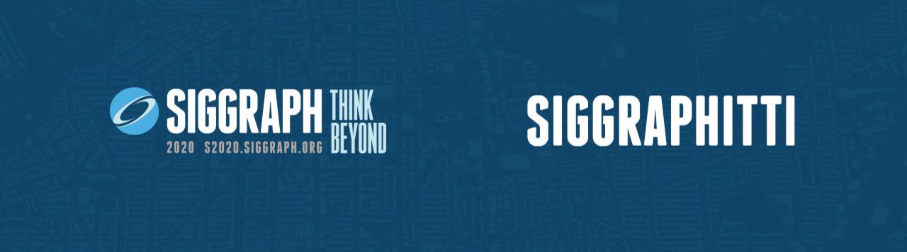 Siggraph Think Beyond. Siggraphitti