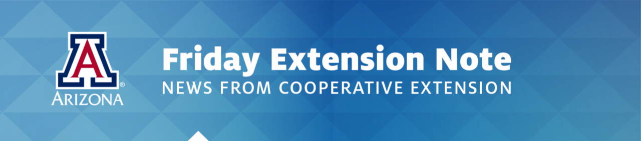 Cooperative Extension - Friday Extension Notes
