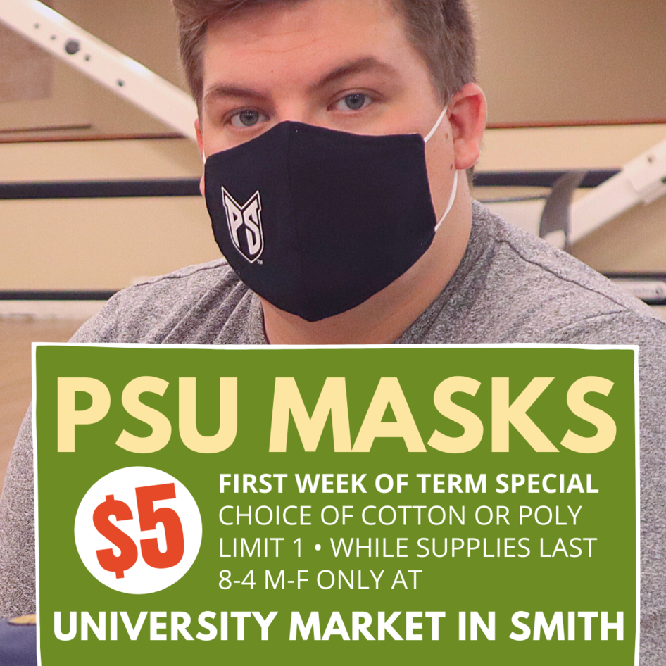 PSU masks on sale first week of term five dollars