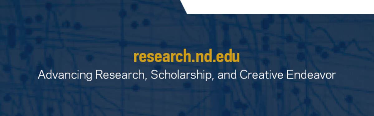 research.nd.edu, Advancing Research, Scholarship, and Creative Endeavor