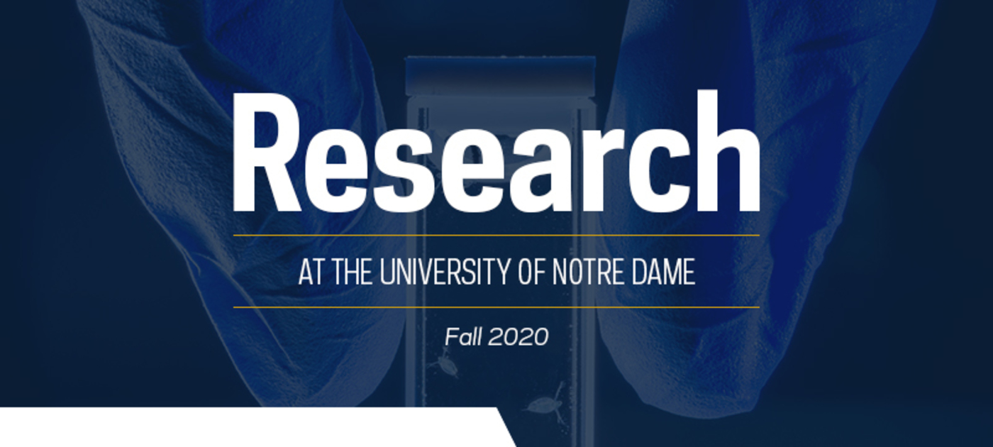 Research at the University of Notre Dame, Fall 2020