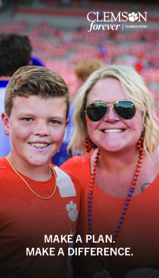 Clemson Forever Planned Giving. Make a Plan. Make a Difference.