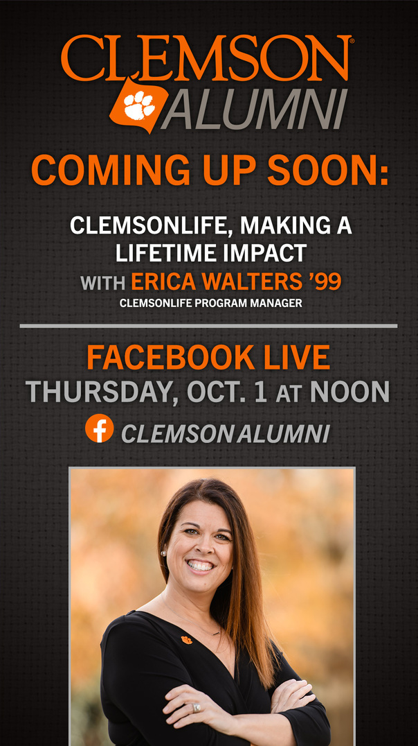 Facebook Live with ClemsnLife Program Manager Erica Walters '99. Thrusday, Oct. 1 at noon