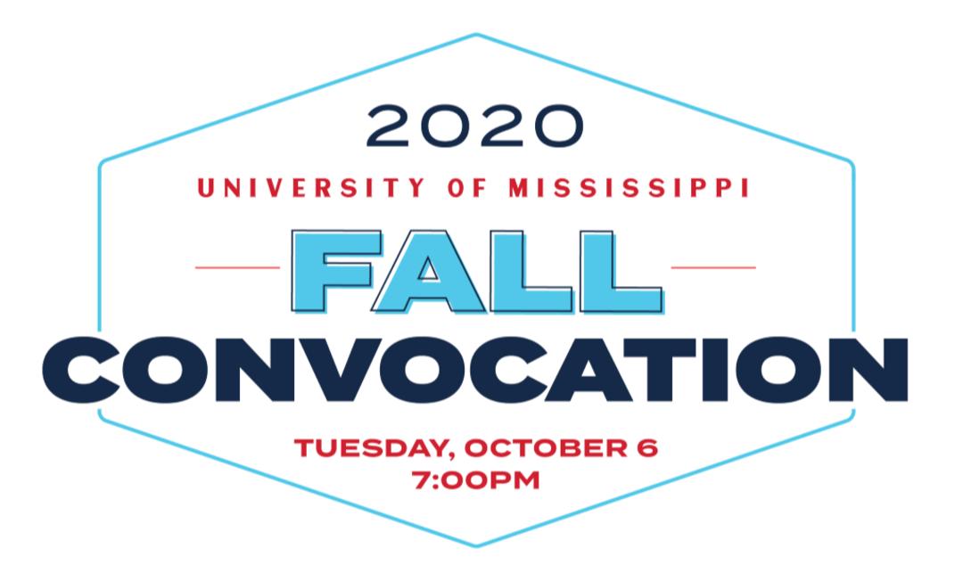 2020 UM Fall Convocation Tuesday October 6, 7:00pm