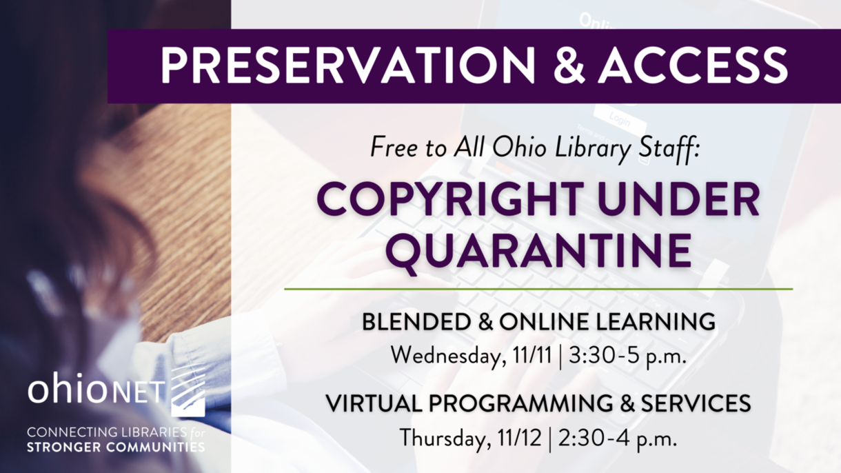 Copyright Under Quarantine: Free Webinars for Ohio Library Staff