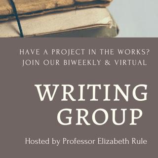 Writing Group Hosted by Professor Elizabeth Rule