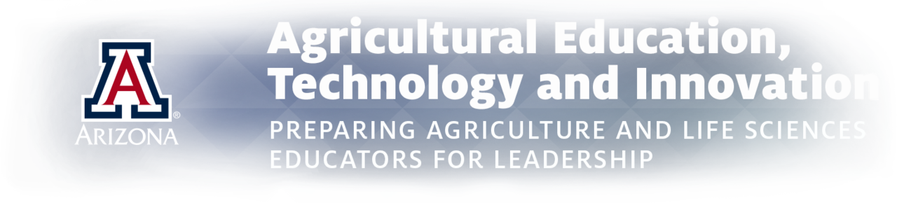Agricultural Education, Technology, and Innovation: Preparing Agriculture and Life Sciences Educators for Leadership