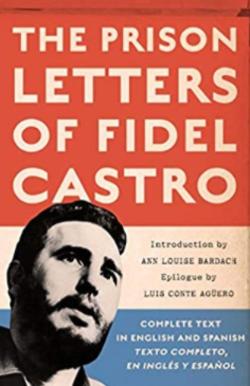 Ann Louise Bardach's book cover: The Prison Letters of Fidel Castro