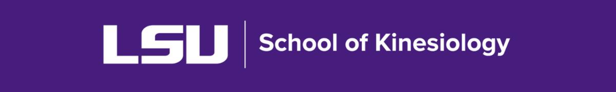 purple background, white LSU School of Kinesiology