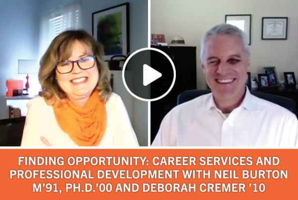 Finding opportunity: Career services and professional development with Neil Burton M '91, PhD '00 and Deborah Cremer '10