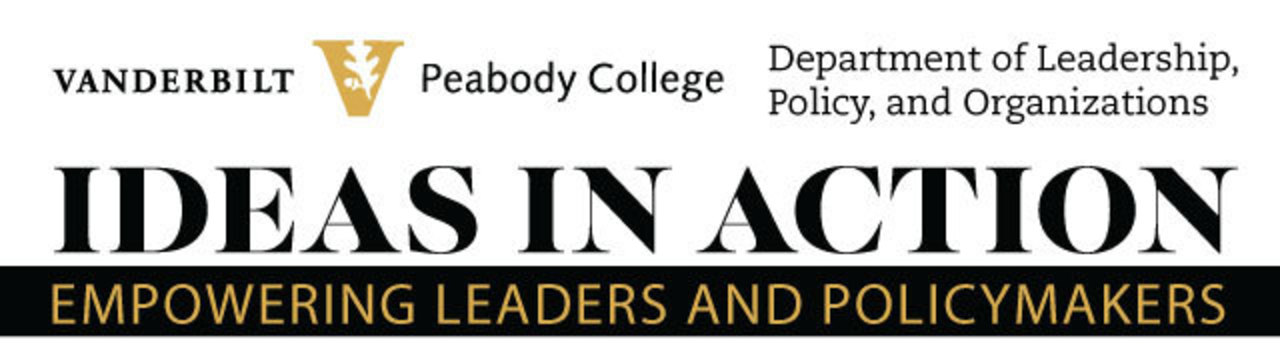 Ideas in Action: Empowering Leaders and Policymakers