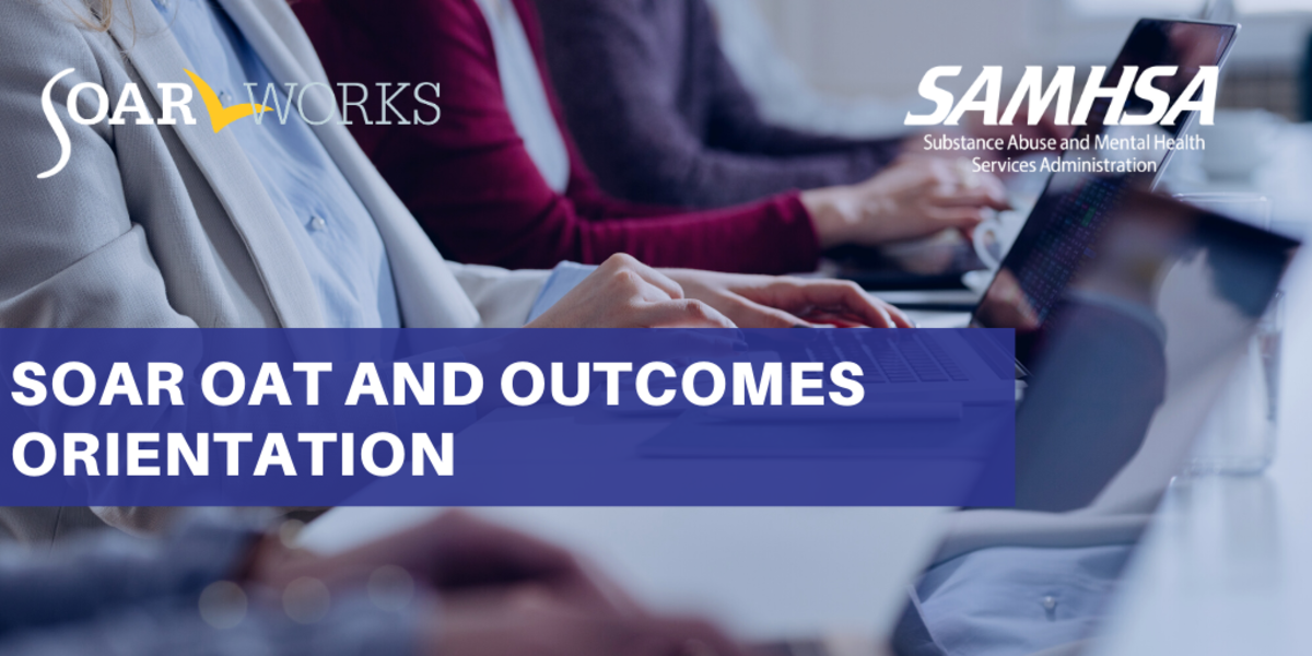SOAR OAT and Outcomes Orientation