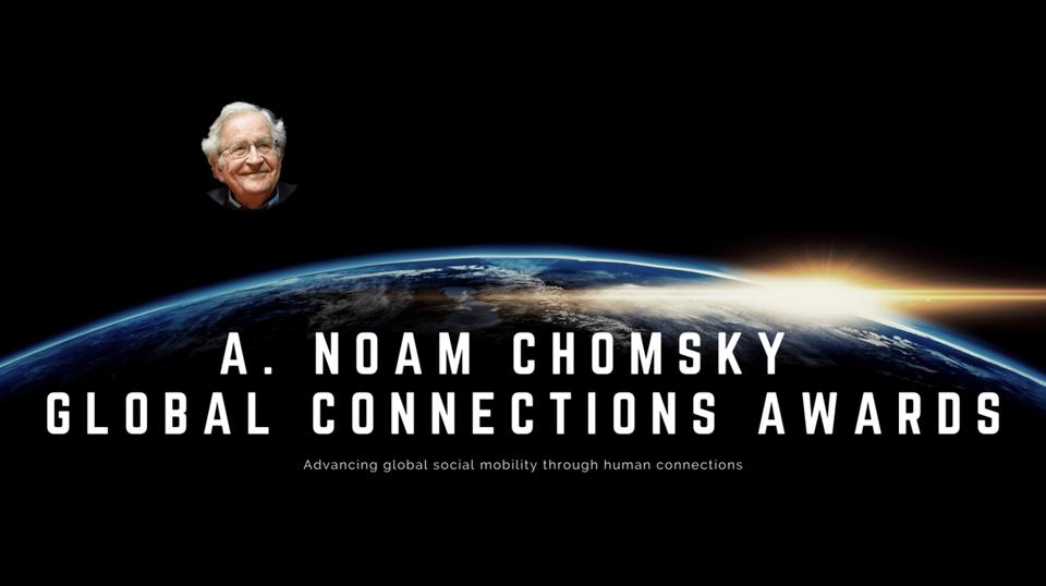 A. Noam Chomsky Global Connections Awards