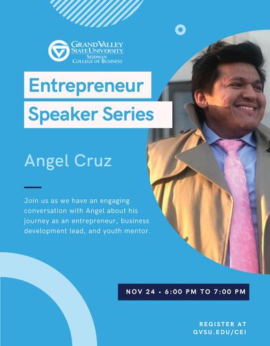 http://Angel Cruz - Entrepreneur Speaker Series