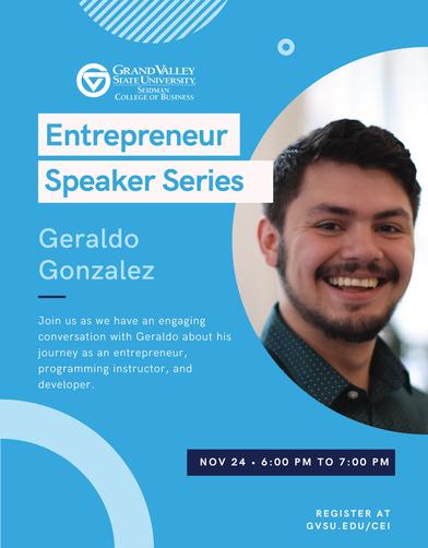 Geraldo Gonzalez - Entrepreneur Speaker Series