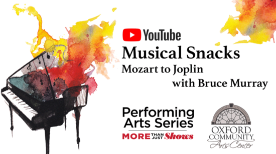 Musical Snacks: Mozart to Joplin with Bruce Murray